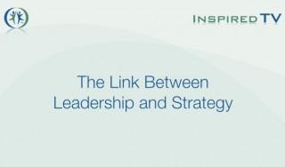 The Link Between Leadership & Strategy